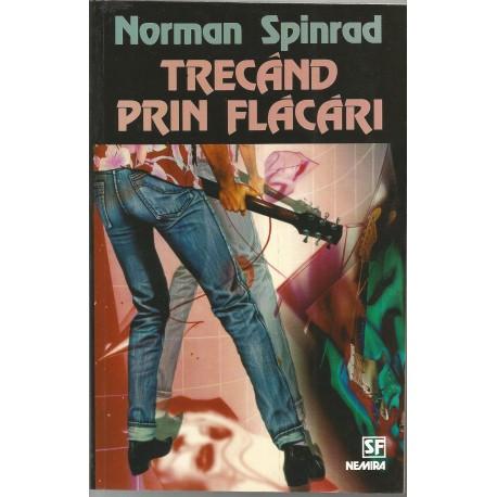 Norman Spinrad -Trecand prin flacari