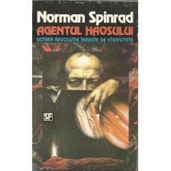 Norman Spinrad - Agentul haosului