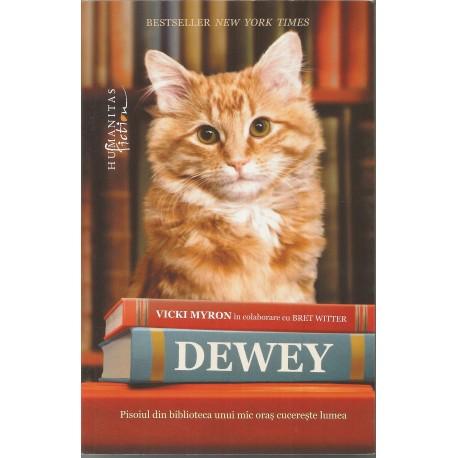 Dewey. Pisoiul din biblioteca unui oras cucereste lumea - Vicki Myron, Bret Witter