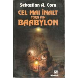 Cel mai inalt turn din Babylon - Sebastian A. Corn