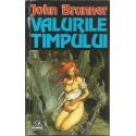 Valurile timpului - John Brunner