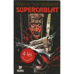 Supercablat - Walter Jon Williams