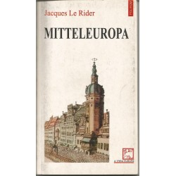 Mitteleuropa - Jacques le Rider