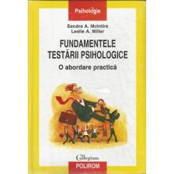 Fundamentele Testarii Psihologice - Sandra A. Mclntire, Leslie A. Miller