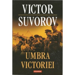Umbra victoriei - Victor Suvorov