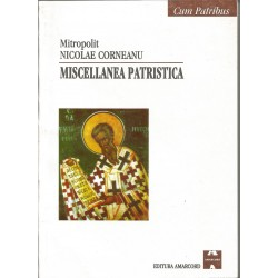 Miscellanea Patristica - Mitropolit Nicolae Corneanu