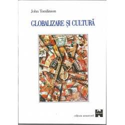 Globalizare si cultura - John Tomlinson
