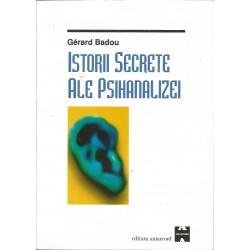 Istorii secrete ale Psihanalizei - Gerard Badou