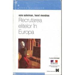Recrutarea elitelor in Europa - Ezra Suleiman, Henry Mendras
