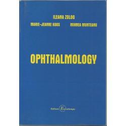 Ophtalmology - Ileana Zolog, Marie - Jeanne Koos, Mihnea Munteanu