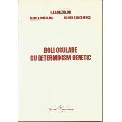 Boli oculare cu determinism genetic - Ileana Zolog, Mihnea Munteanu, Dorina Stoicanescu