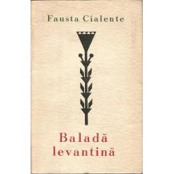 Balada levantina - Fausta Cialente