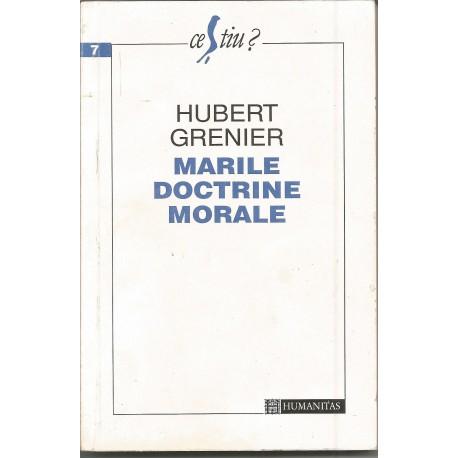 Marile Doctrine Morale - Hubert Grenier