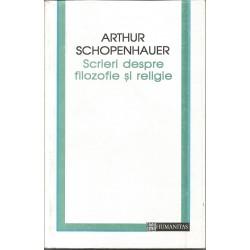 Scrieri despre filosofie si religie - Arthur Schopenhauer