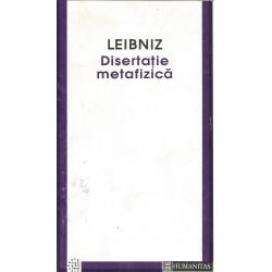 Disertatie metafizica - G.W. Leibniz