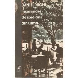 Insemnare despre anii din urma - Daniel Vighi