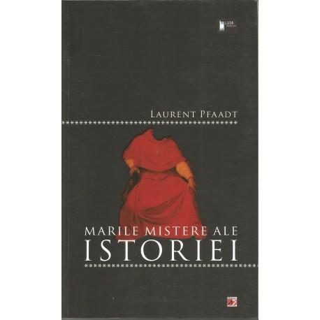 Marile mistere ale istoriei - Laurent Praadt