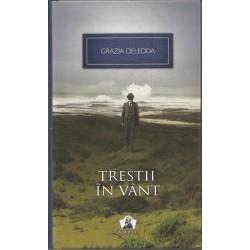 Trestii in vant - Grazia Deledda
