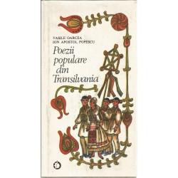 Poezii populare din Transilvania - Vasile Oarcea, Ion Apostol Popescu