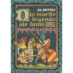 Din marile legende ale lumii - Al. Mitru