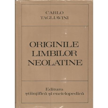 Originile limbilor neolatine - Carlo Tagliavini