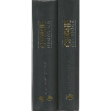 Chimie Organica (vol. 1+ 2) - C. D. Nenitescu