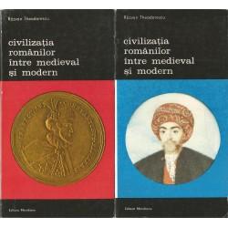 Civilizatia romanilor intre medieval si modern (vol. 1 + 2) - Razvan Theodorescu