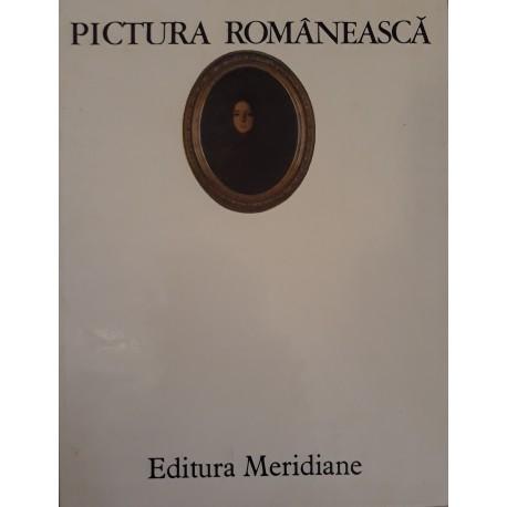 Pictura Romaneasca in imagini - V. Dragut, V. Florea, D. Grigorescu, M. Mihalache