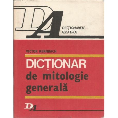 Dictionar de mitologie generala - Victor Kernbach