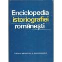 Enciclopedia Istoriografiei romanesti - Stefan Stefanescu (coord.)