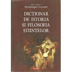 Dictionar de Istoria si Filosofia Stiintelor - Dominique Lecourt