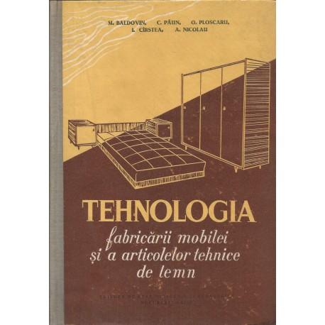 Tehnologia fabricarii mobilei si a articolelor tehnice de lemn - Mihail Baldovin