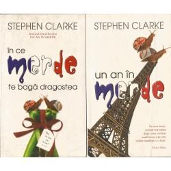 In ce merde te baga dragostea/Un an in merde - Stephen Clarke