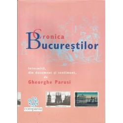 Cronica Bucurestilor - Gheorghe Parusi