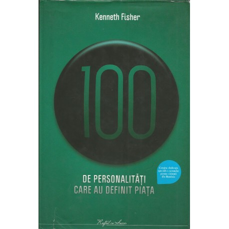 100 de personalitati care au definit piata - Kenneth Fisher