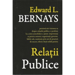 Relatii publice - Edward L. Bernays