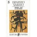 Despre eroi si morminte - Ernesto Sabato