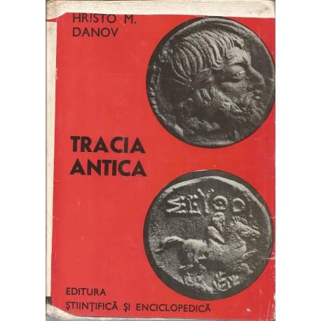 Tracia Antica - Hristo M. Danov
