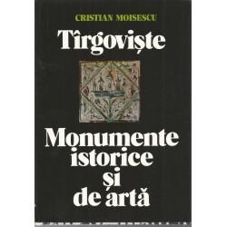 Targoviste -monumente istorice si de arta - Cristian Moisescu