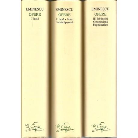 Mihai Eminescu - Opere (vol. 1, 2, 3) - Academia Romana -Eugen Simion (coord.)