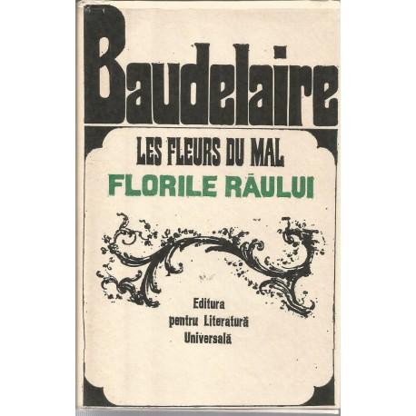 Les fleurs du mal / Florile raului - Charles Baudelaire -(editie bibliofila)