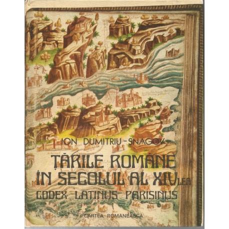 Tarile romane in secolul al XIV-lea. Codex Latinus Parisinus - Ion Dumitru-Snagov