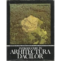 Introducere in arhitectura dacilor - Dinu Antonescu