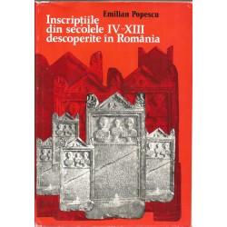 Inscriptiile Grecesti si Latine din secolele IV-XIII descoperite in Romania - Emilian Popescu