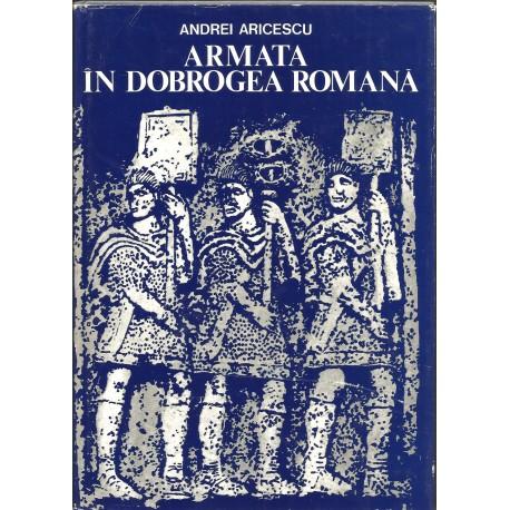 Armata in Dobrogea Romana - Andrei Aricescu