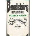 Les fleurs du mal / Florile raului - Charles Baudelaire - (editie alcatuita de Geo Dubitrescu)