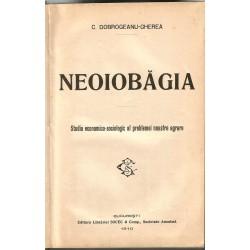 Neoiobagia. Studiu economico-sociologic al problemei noastre agrare - C. Dobrogeanu-Gherea