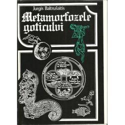 Metamorfozele goticului - Jurgis Baltrusaitis