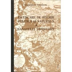 Incercare de istorie politica si naturala a Banatului Timisoarei - Francesco Griselini