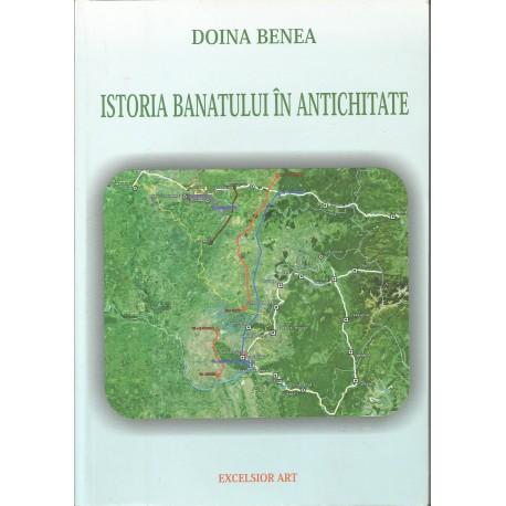 Istoria Banatului in antichitate (cu CD) - Doina Benea